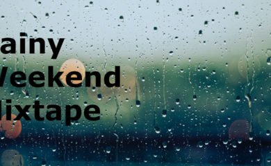 Rainy weekend mixtape