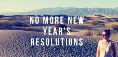 no more new year's resolutions